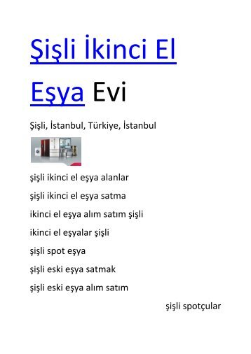 http://www.ikincielesyaevi.com/properties/sisli-ikinci-el-esya-evi
