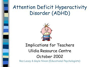 describing the common condition attention deficit disorder Vital facts about dyslexia and other disorders attention deficit hyperactivity attention deficit disorder lists and describes the following additional.