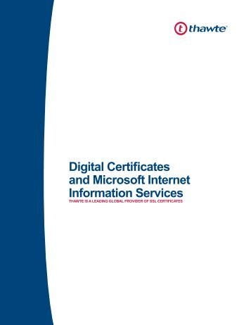 Digital Certificates and Microsoft Internet Information Services - Thawte