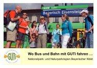 Präsentation wo Bus und Bahn mit GUTi fahren ... - Bayerwald Ticket