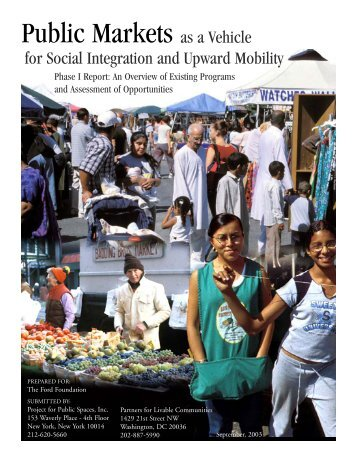 Public Markets as a Vehicle for Social Integration and Upward Mobility