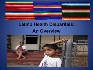Latino Health Disparities: An Overview - Creciendo Juntos