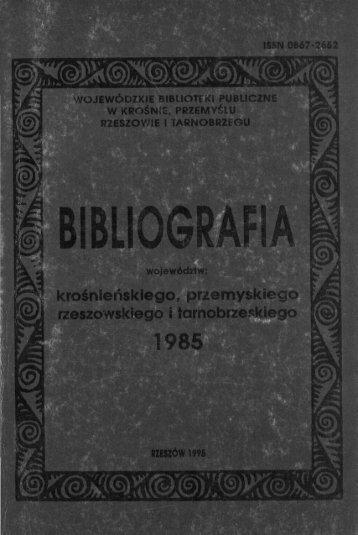 1985 - Wojewódzka i Miejska Bilioteka Publiczna w Rzeszowie