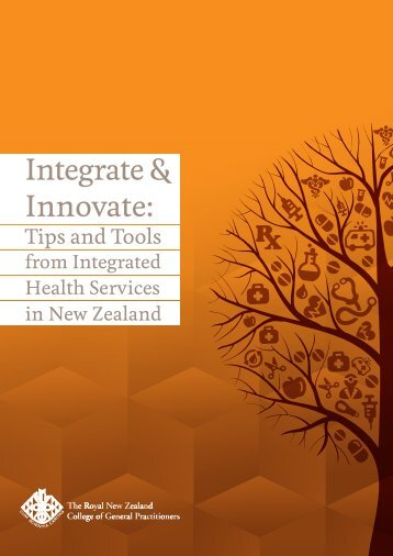 Integrate & Innovate: - The Royal New Zealand College of General ...