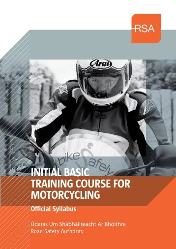 IBT Course Syllabus for Motorcycling - Road Safety Authority
