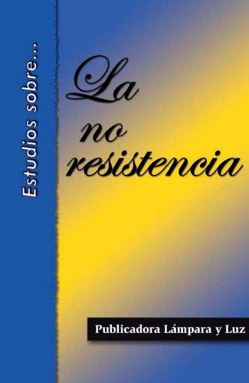 Estudios sobre la no resistencia - El Cristianismo Primitivo