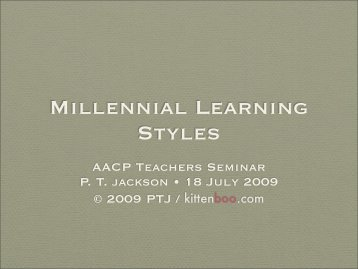 Millennial Learning Styles - AACP