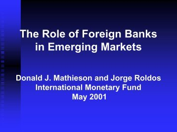 The Role of Foreign Banks in Emerging Markets - World Bank
