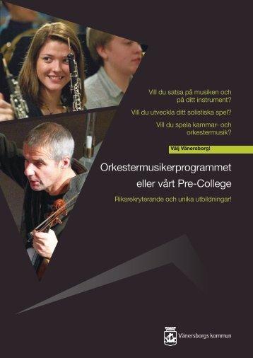 Orkestermusikerprogrammet eller vårt Pre-College - Vänersborgs ...