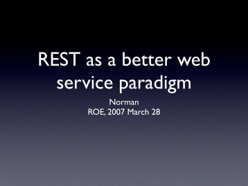 REST as a better web service paradigm - AstroGrid wiki