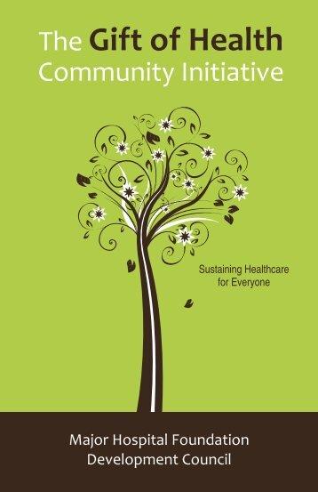 Gift of Health Community Initiative - Major Hospital Foundation