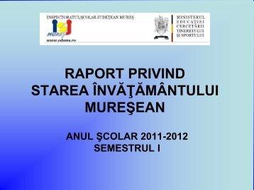 raport privind starea învăţământului mureşean - Inspectoratul Şcolar ...