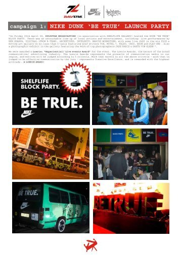 campaign 1: NIKE DUNK 'BE TRUE' LAUNCH PARTY - Zulustar