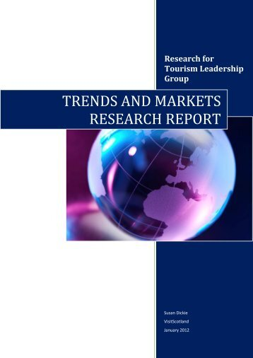 trends and markets research report - Scottish Tourism Alliance