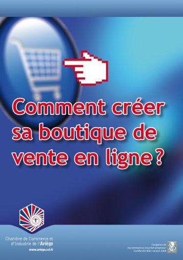 Comment créer sa boutique de vente en ligne ? - CCI Ariège