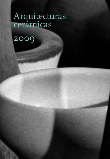 Arquitecturas cerámicas 2009 - Tile of Spain