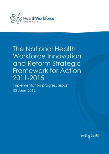 Implementation Progress Report - Health Workforce Australia