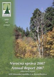 Výročná správa 2007 Annual Report 2007 Výročná ... - Lesy SR š.p.
