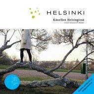 Kävellen Helsingissä -esite, pdf-tiedosto, koko 3,78 Mt - Helsinki