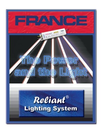 introducing the france t8 reliant fluorescent lighting system