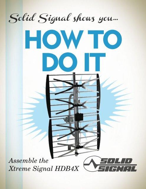 Assemble the Xtreme Signal HDB4X - Solid Signal Blog