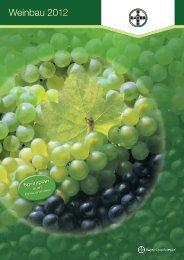 Weinbau 2012 - Bayer CropScience Österreich GmbH - Bayer Austria