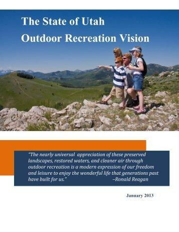 The State of Utah Outdoor Recreation Vision - Utah.gov