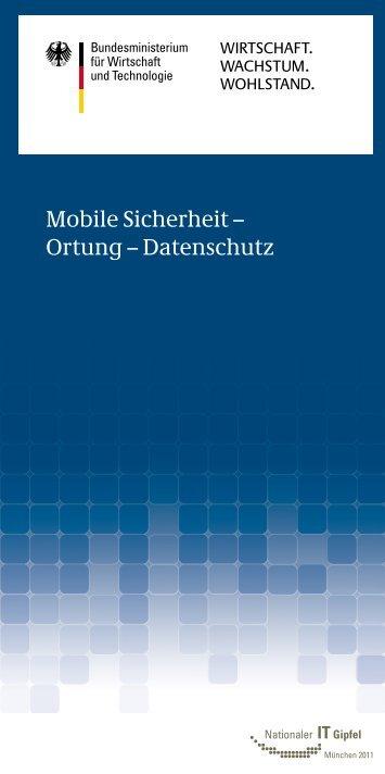 Mobile Sicherheit – Ortung – Datenschutz - IT-Gipfel