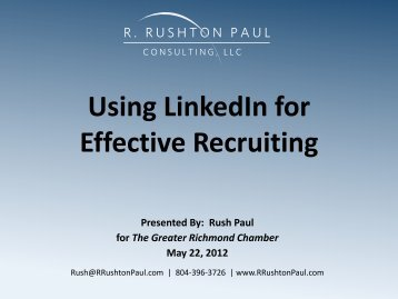 Using LinkedIn for Effective Recruiting - Greater Richmond Chamber ...
