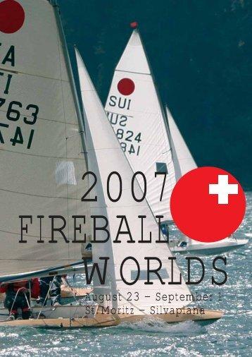 August 23 – September 1 St. Moritz – Silvaplana - Fireball