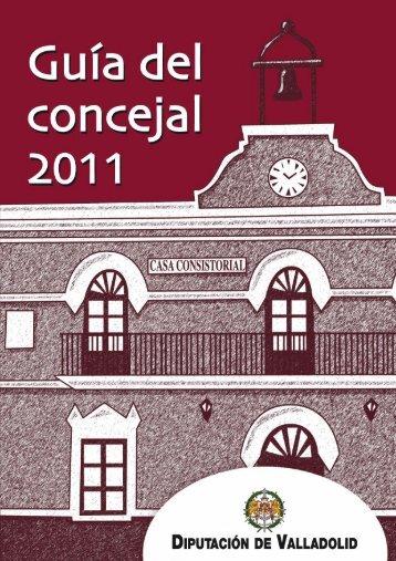 Guía del Concejal 2011 - Diputación de Valladolid