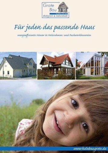 Für jeden das passende Haus - Grote Bau GmbH & Co. KG