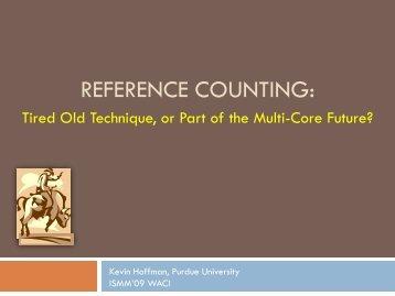 Reference Counting: - IBM Haifa Labs