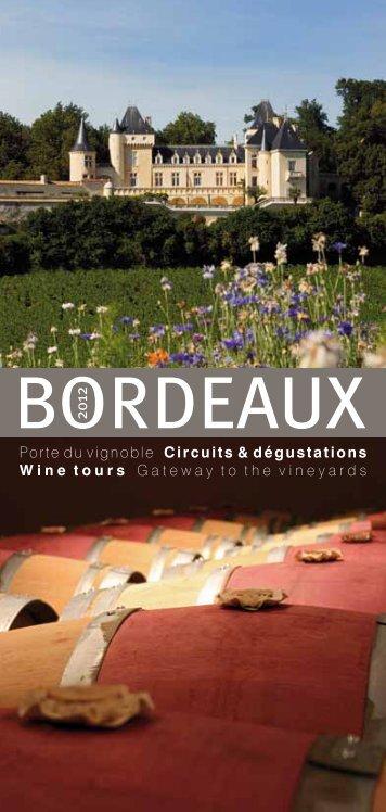 Bordeaux porte du vignoble - Office de Tourisme de Bordeaux