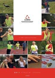 Výroční zpráva o.s. LORM za rok 2011