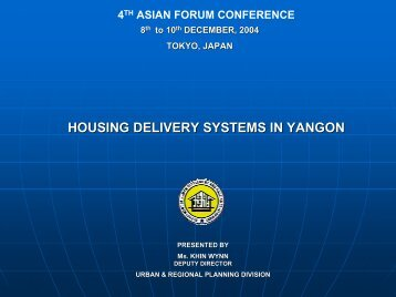 HOUSING DELIVERY SYSTEMS IN YANGON