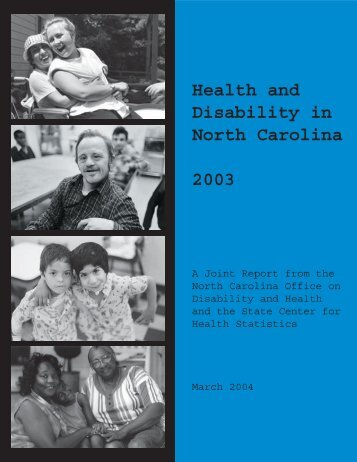 Health and Disability in North Carolina 2003 - FPG Child ...