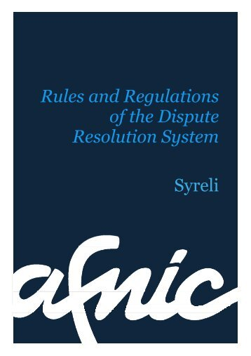 Rules and Regulations of the Dispute Resolution System Syreli - Afnic