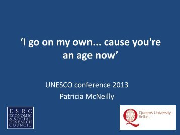 'I go on my own... cause you're an age now' - UNESCO Child and ...