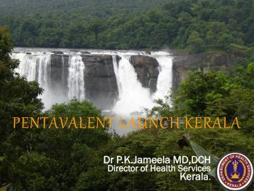 PENTAVALENT LAUNCH KERALA - The INCLEN Trust