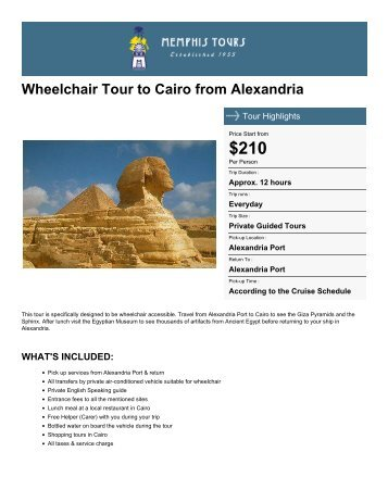 Wheelchair Tour to Cairo from Alexandria - Memphis Tours Egypt