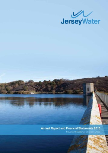Annual Report and Financial Statements 2010 - Jersey Water