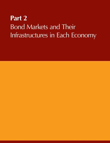 Part 2 Bond Markets and Their Infrastructures in Each Economy