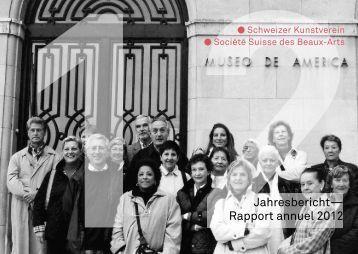 Jahresbericht— Rapport annuel 2012 - Schweizerischer Kunstverein