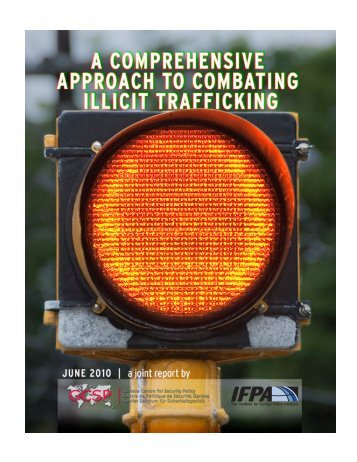 A Comprehensive Approach to Combating Illicit Trafficking - IFPA