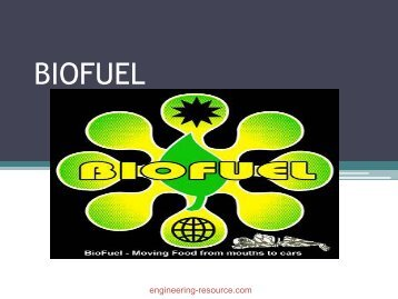 BIOFUEL - the engineering resource