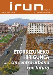ETORKIZUNEKO HIRIGUNEA Un centro urbano con futuro
