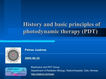 History and basic principles of photodynamic therapy