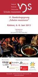 """17. Bundesbegegnung """"Schulen musizieren"""" Koblenz, 6.-9 ... - VDS"""