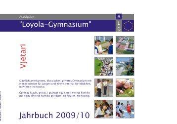 Jahrbuch 2009/10 Vjetari - Asociation Loyola Gymnasium - Prizren